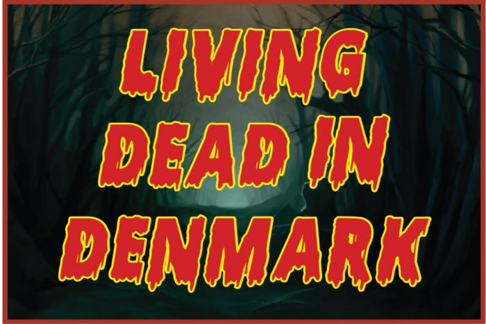 Living Dead in Denmark