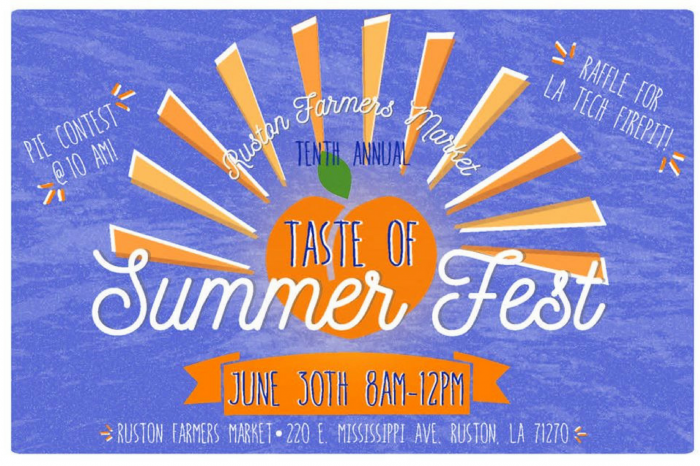 Ruston Farmers Market: 10th Annual Taste of Summer Fest