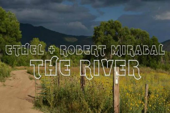 Ethel with Robert Mirabal: The River