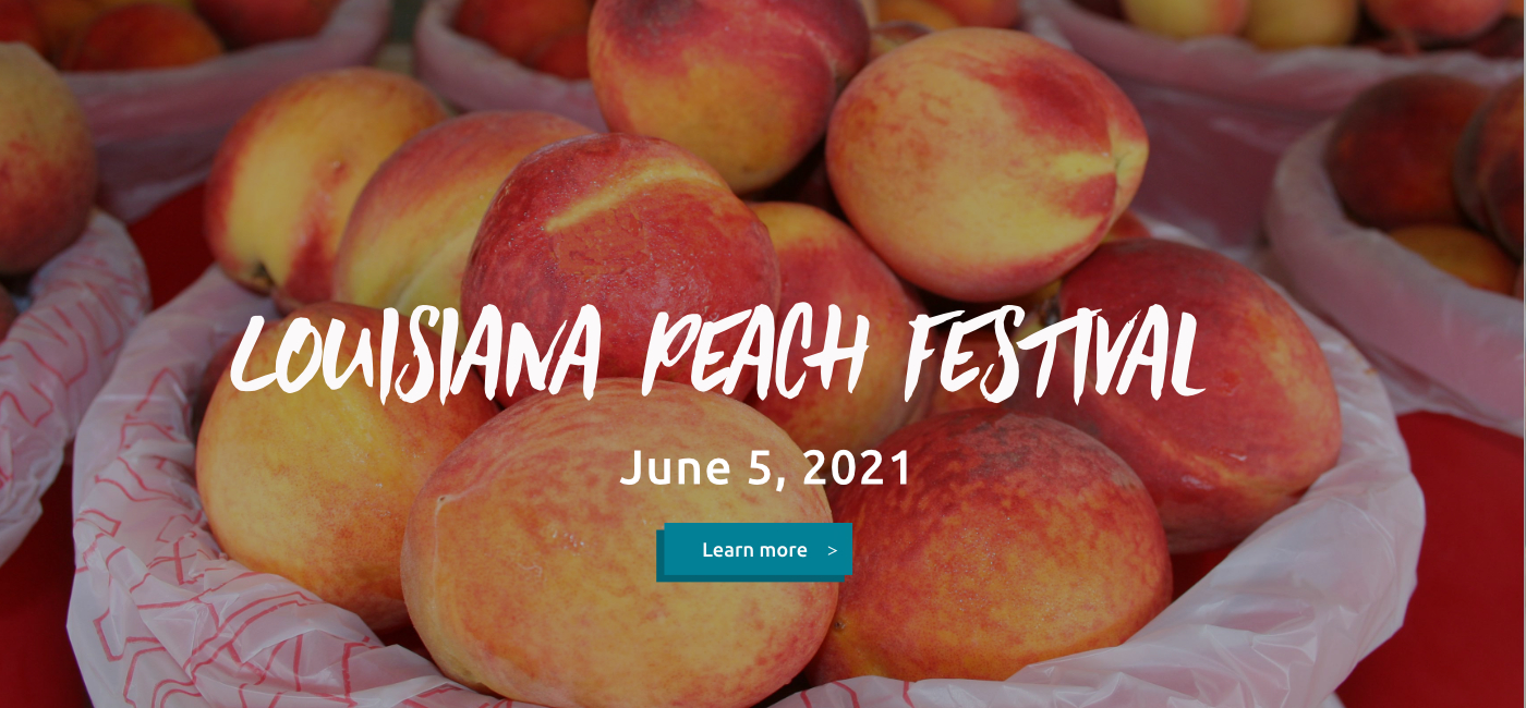 2021 Louisiana Peach Festival